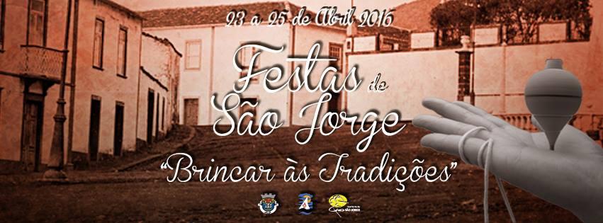 """Festas de São Jorge decorrem de 23 a 25 de Abril sob o tema """"Brincar às Tradições"""" (c/áudio)"""