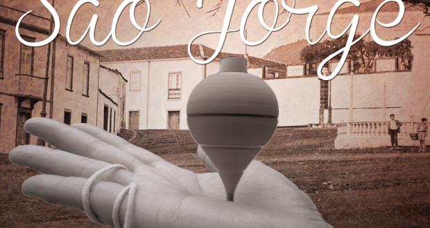 """Programa das Festas de São Jorge 2016 – """"Brincar às Tradições"""""""