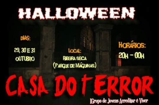 Casa do Terror na Freguesia da Ribeira Seca promete ser grande atratividade no Halloween (c/áudio)
