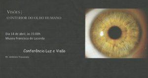 """Museu Francisco de Lacerda promove conferência """"Luz e Visão"""""""