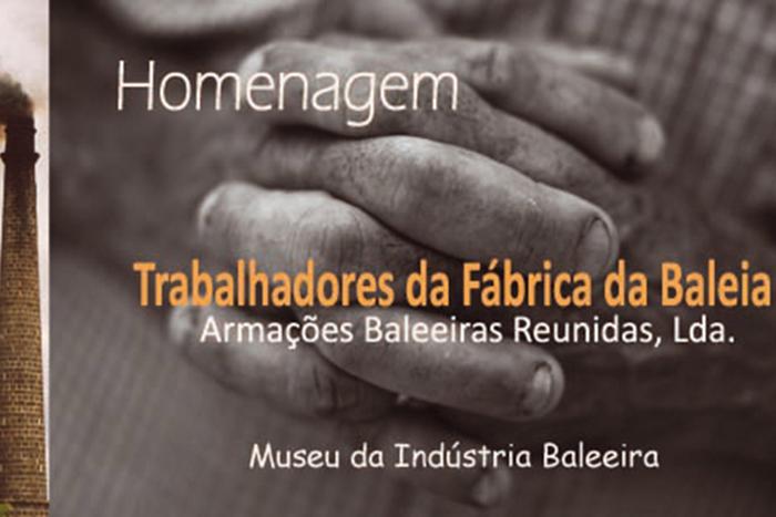 """DRC promove homenagem aos trabalhadores da Fábrica da Baleia """"Armações Baleeiras"""""""
