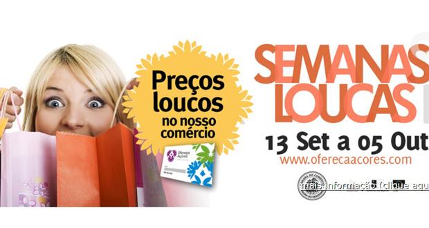 Semanas Loucas nas lojas Ofereça Açores até 5 de Outubro