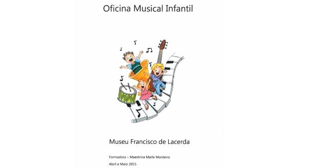 Museu Francisco de Lacerda promove oficina musical infantil