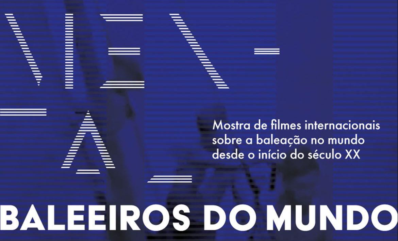 """Museu do Pico apresenta ciclo documental """"Baleeiros do Mundo"""""""