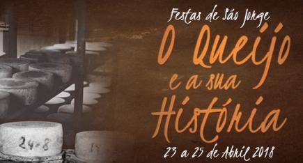"""Festas de São Jorge decorrem de 23 a 25 de abril sob o tema """"O Queijo e a Sua História"""" (c/áudio)"""